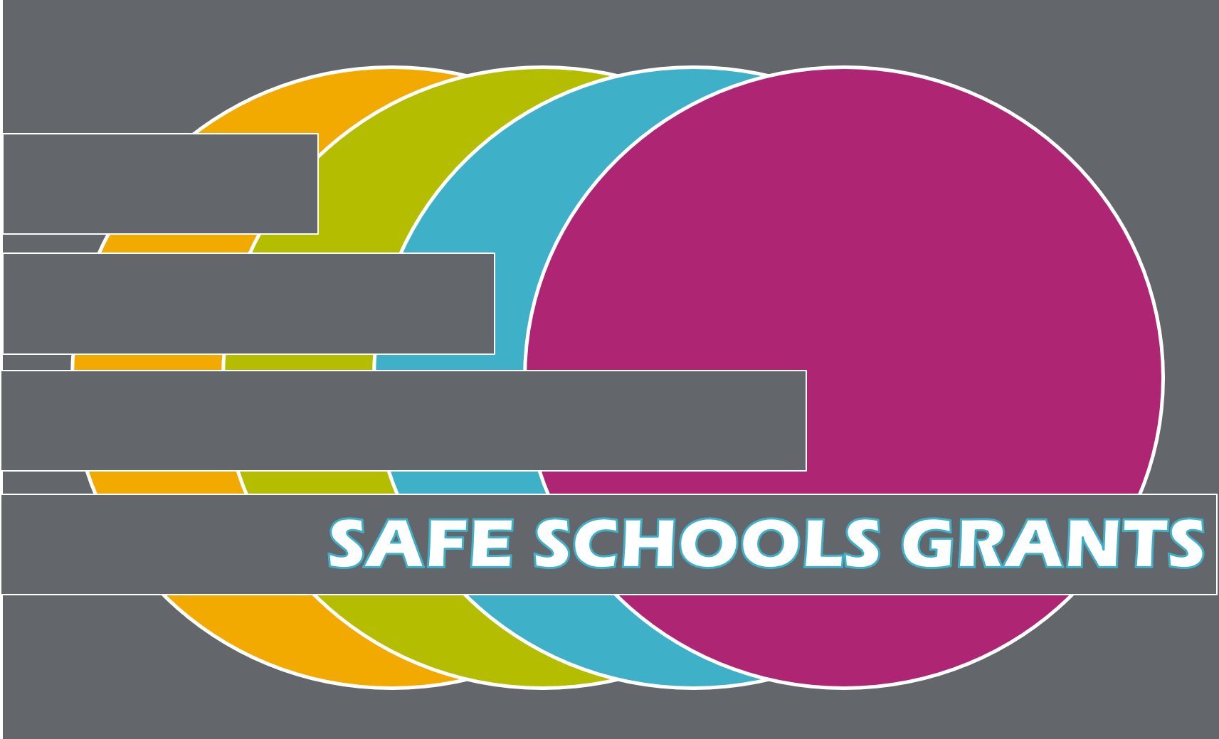 Colored Circles with Safe Schools Grants Text