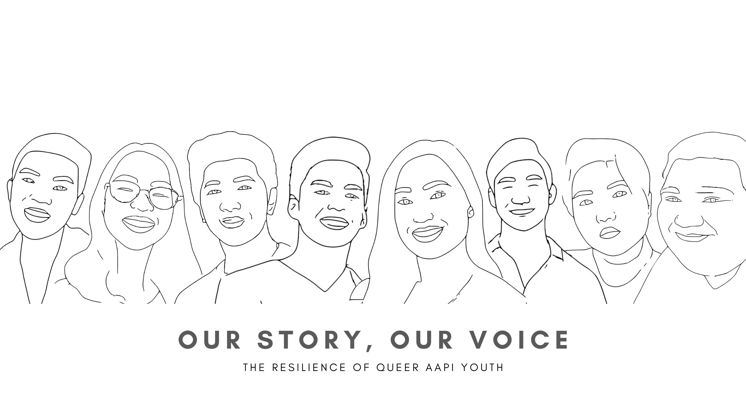 "A group of outlined AAPI folks with the text underneath them that says ""Our Stories, Our Voices: The Resilience of Queer AAPI Youth"""
