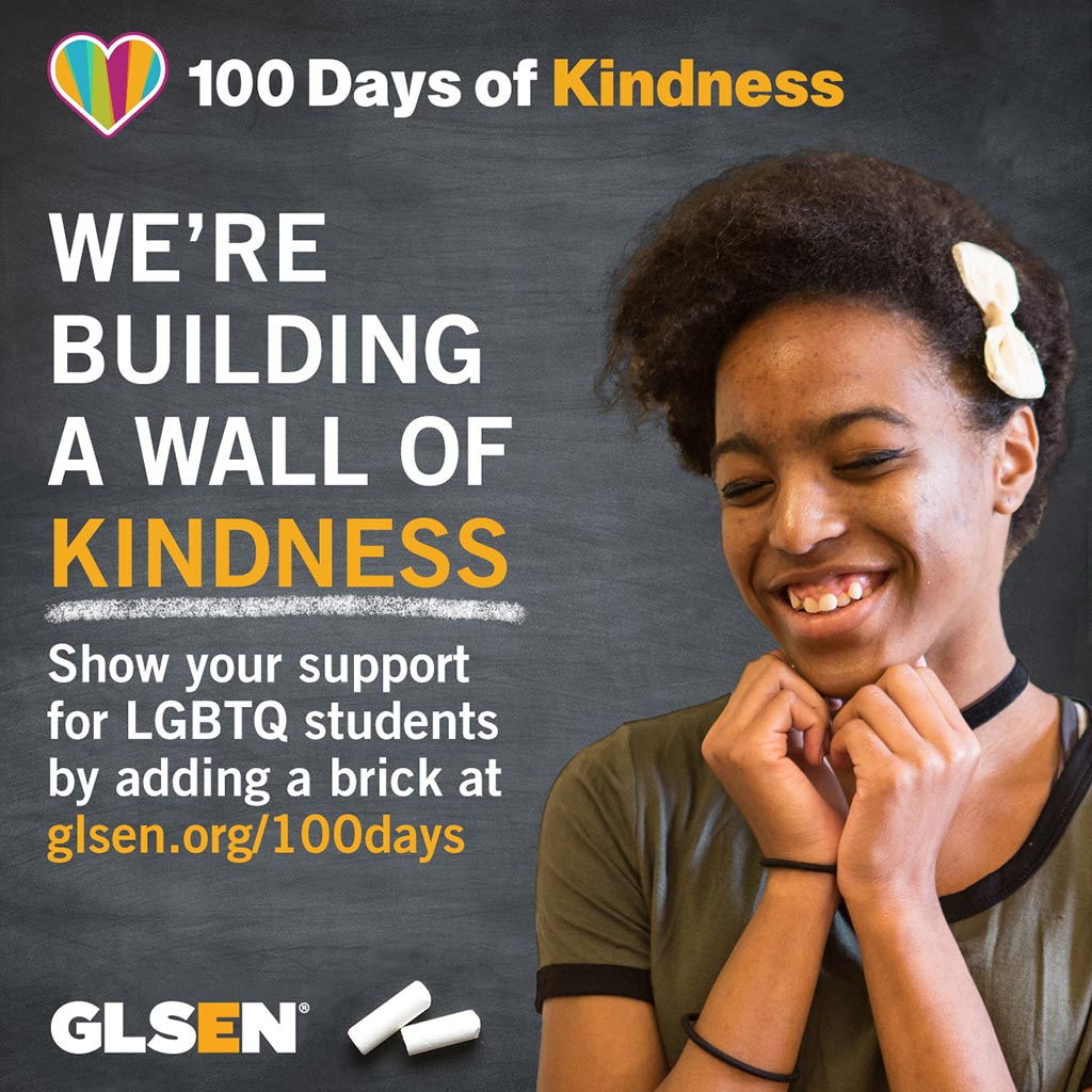 Graphic promoting GLSEN's 100 Days of Kindness campaign