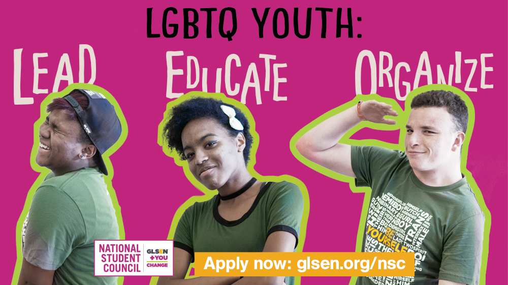 "Photo of 3 LGBTQ youth with text overhead, ""LGBTQ youth: lead, educate, organize"""