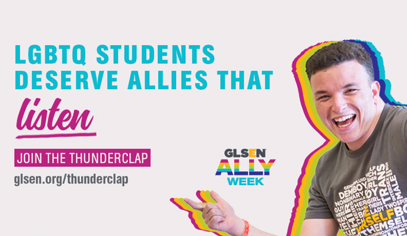 This is an image of a student pointing to words that say: LGBTQ students deserve allies that listen. Join the thunderclap at